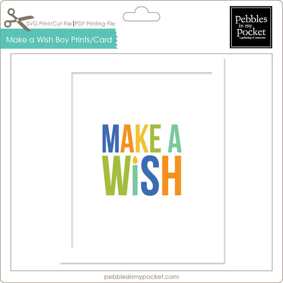 Make a Wish Boy Prints/Card Digital Download Print/Cut SVG & Pdf