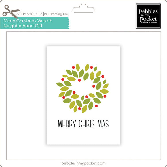 Merry Christmas Wreath Neighborhood Gift Tags Digital Download Print/Cut SVG and Pdf