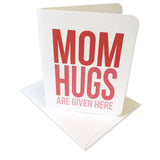 Mom Hugs Given Here Prints/Card Digital Download Print/Cut SVG & Pdf