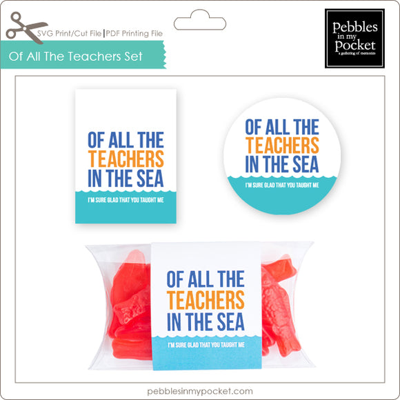 Of All The Teachers Tag, Sticker & Pillow Box Wrap Digital Download Print/Cut SVG & Pdf