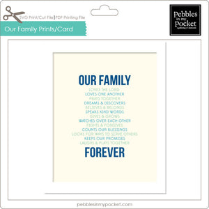 Our Family Prints/Card Digital Download Print/Cut SVG & Pdf