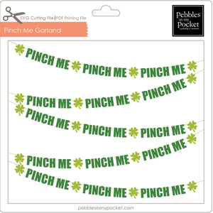 Pinch Me Garland Digital Download SVG & Pdf