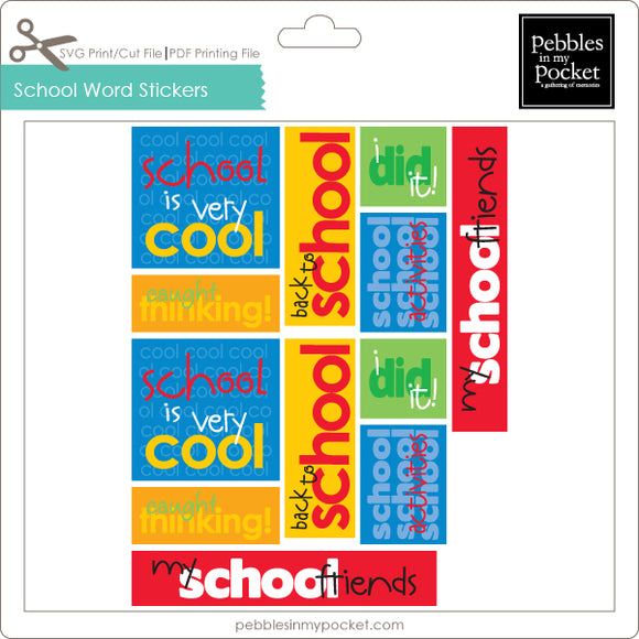 School Word Stickers Digital Download Print/Cut SVG & Pdf