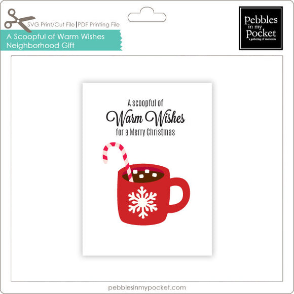 Scoopful of Warm Wishes Neighborhood Gift Tags Digital Download Print/Cut SVG and Pdf