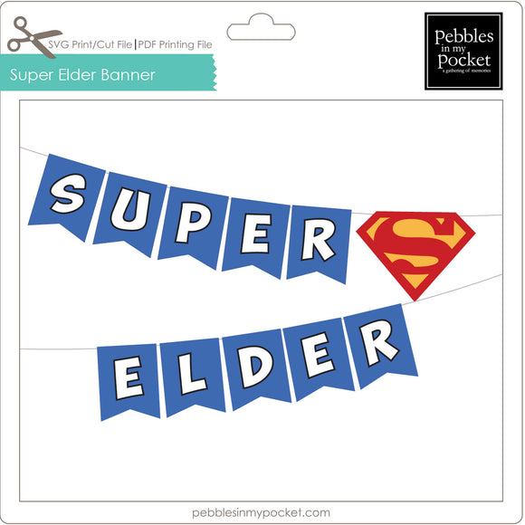 Super Elder Banner Digital Download Print/Cut SVG & Pdf
