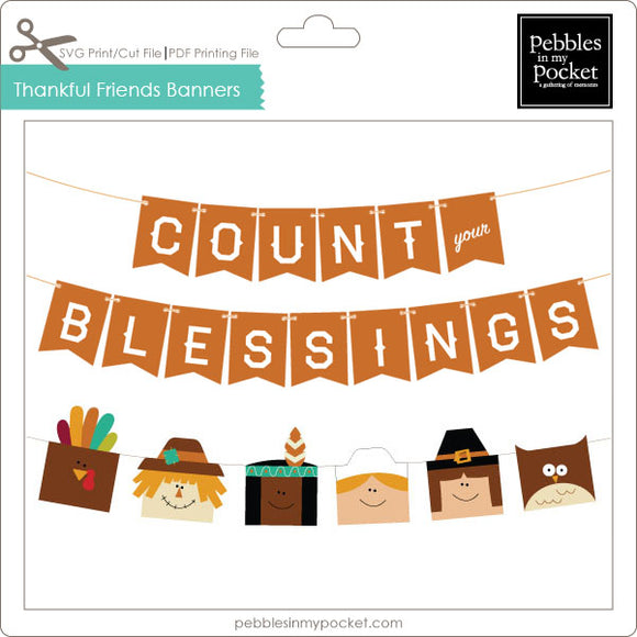Thankful Friends Banners Digital Download Print/Cut SVG & Pdf