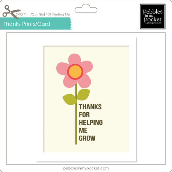Thanks for Helping Me Grow Prints/Card Digital Download Print/Cut SVG & Pdf
