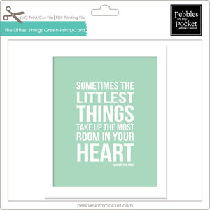 Sometimes the Littlest Things Green Prints/Card Digital Download Pdf