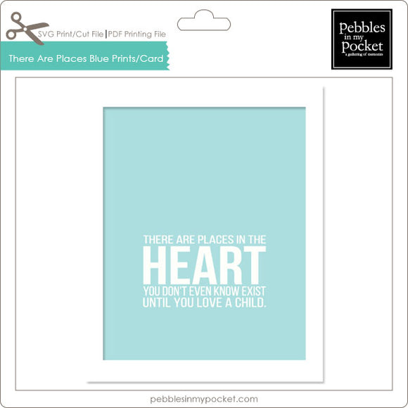 There are Places Blue Prints/Card Digital Download Print/Cut SVG & Pdf