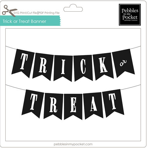 Halloween Trick or Treat Banner Digital Download Print/Cut SVG & Pdf
