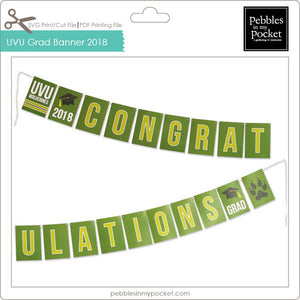 UVU Graduation Banner 2018 Digital Download Print/Cut SVG & Pdf