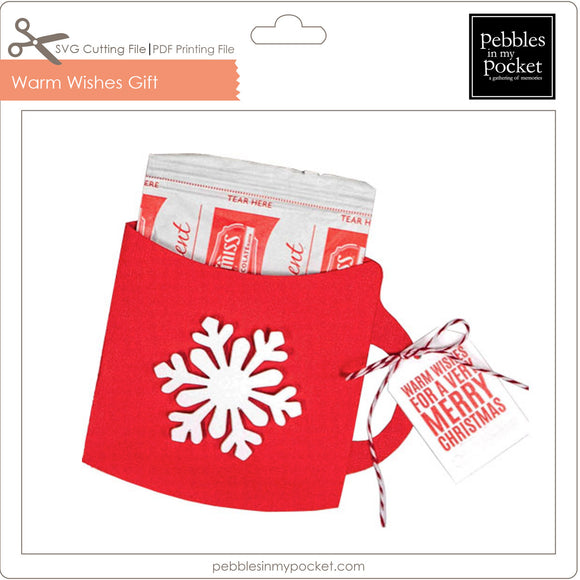 Warm Wishes Neighborhood Gift Digital Download Print/Cut SVG and Pdf