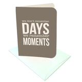 We Don't Remember Days Prints/Card Digital Download Print/Cut SVG & Pdf