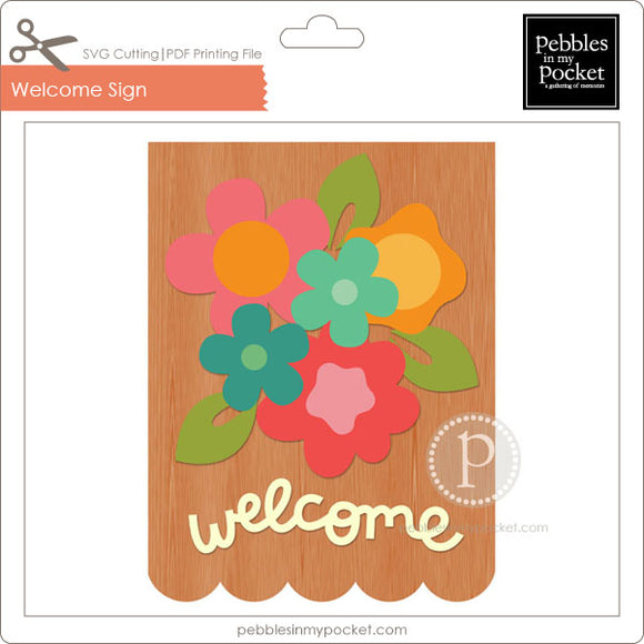 Welcome Sign Digital Download SVG & Pdf