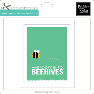 Welcome to Beehives Prints/Card Digital Download Print/Cut SVG & Pdf