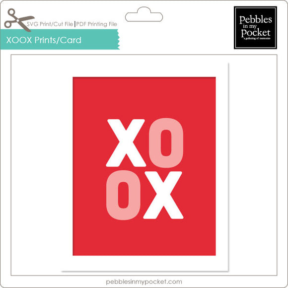 XOOX Prints/Card Digital Download Print/Cut SVG & Pdf