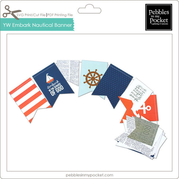 YW Embark Nautical Banner Digital Download Print/Cut SVG & Pdf
