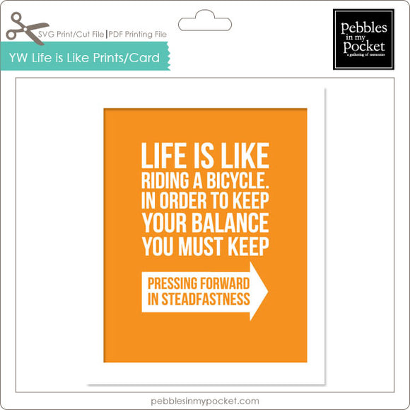 YW Life is Like Prints/Card Digital Download Print/Cut SVG & Pdf