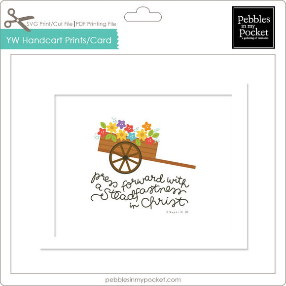 YW Press Forward Handcart Prints/Card Digital Download Print/Cut SVG & Pdf