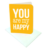 You are my Happy Prints/Card Digital Download Print/Cut SVG & Pdf