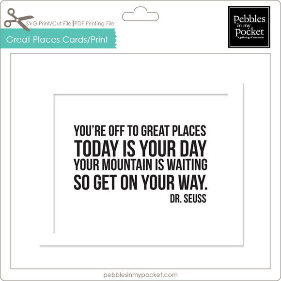 You're off to Great Places Prints/Card Digital Download Print/Cut SVG & Pdf