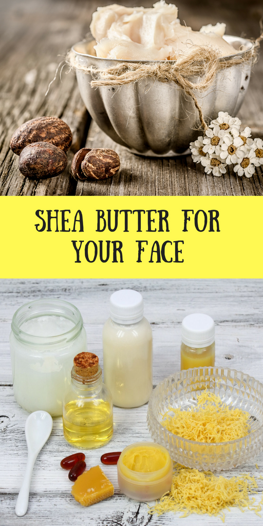 Benefits of Raw Shea Butter For Face