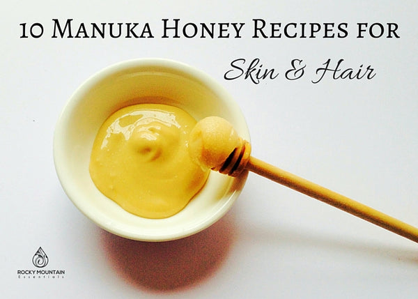 Manuka Honey Recipes for Hair & Skin
