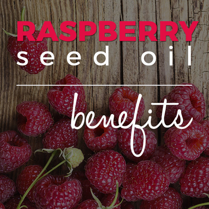 Raspberry Seed Oil Benefits