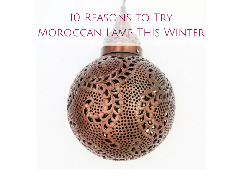 10 Reasons to Try Moroccan Lights This Winter