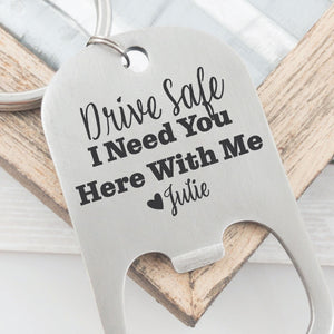 Drive Safe Bottle Opener Keychain