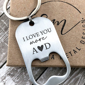 I Love You More Bottle Opener Keychain