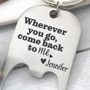 Come Back To Me Bottle Opener Keychain