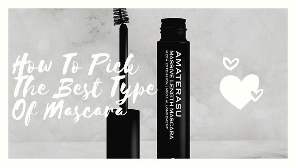 How to pick the best mascara Amaterasu Beauty