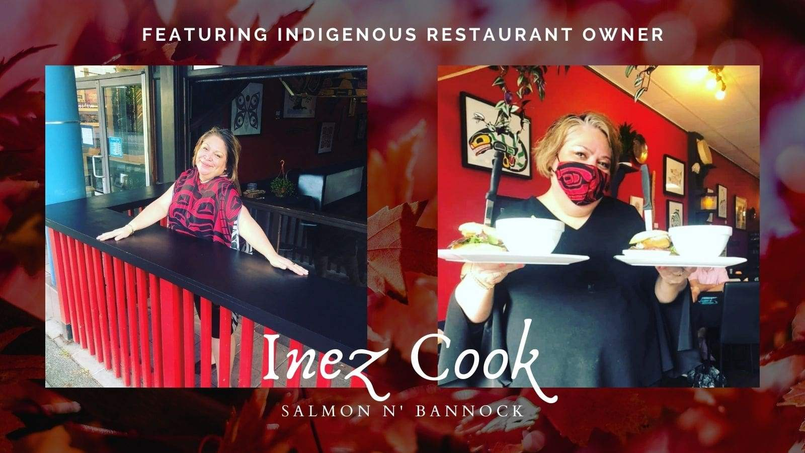 Vancouver Indigenous Restaurant Owner Inez Cook from Salmon n Bannock talks to Amaterasu Beauty about life, beauty and giving back