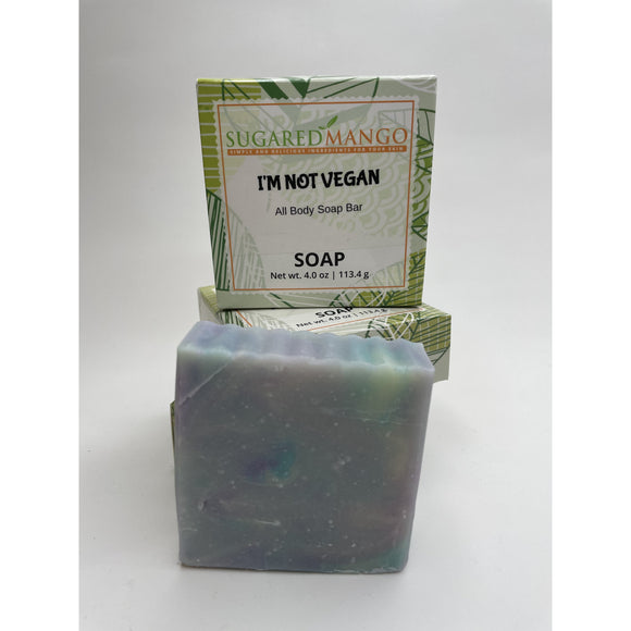 I'm Not Vegan Soap