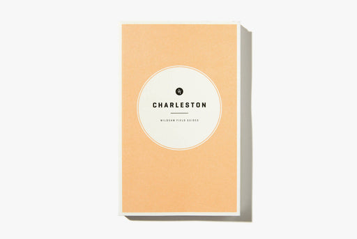 Wildsam Field Guides - Charleston