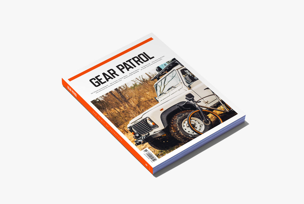 Gear Patrol Magazine: Issue Six
