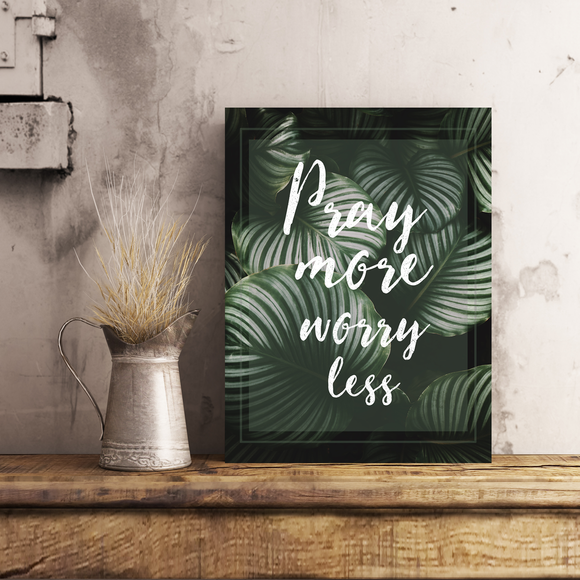 Tableau - Pray more, worry less