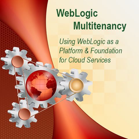 WebLogic Multitenancy