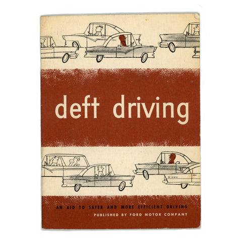 Deft Driving Vintage 1955 Ford Motor Company Safety Pamphlet
