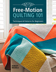 Free-Motion Quilting 101