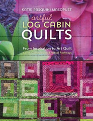 Artful Log Cabin Quilts