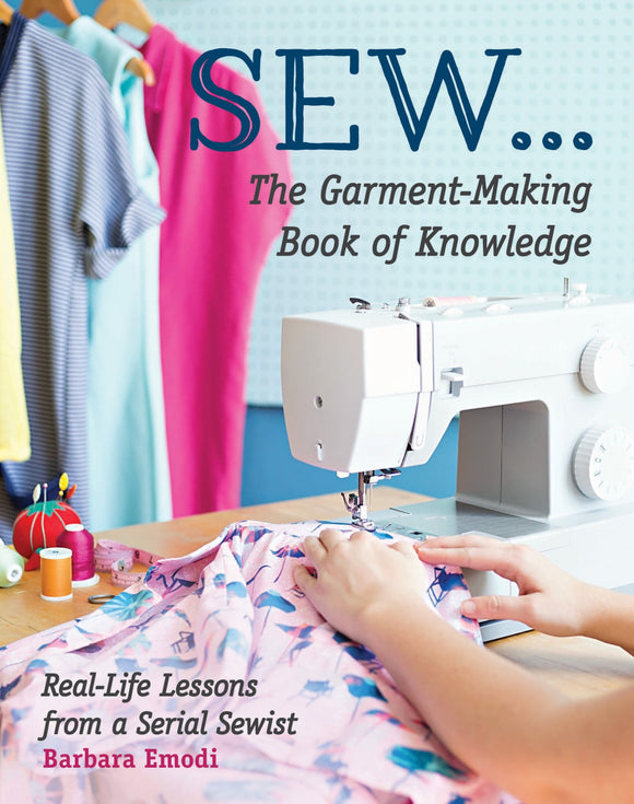Sew The Garment Making Book of Knowledge