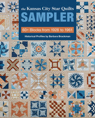 The Kansas City Star Quilts Sampler - 60+ Blocks from 1928 to 1961