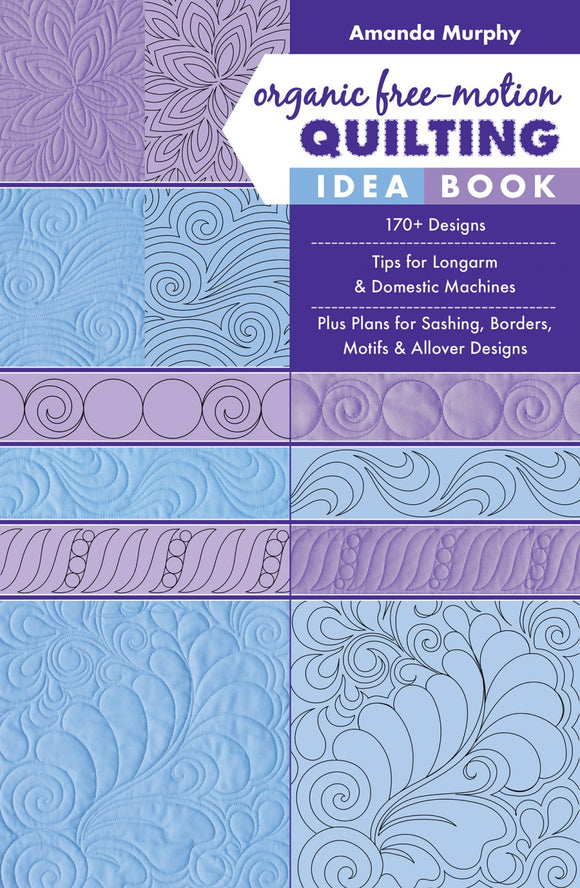 Organic Free Motion Quilting Idea Book