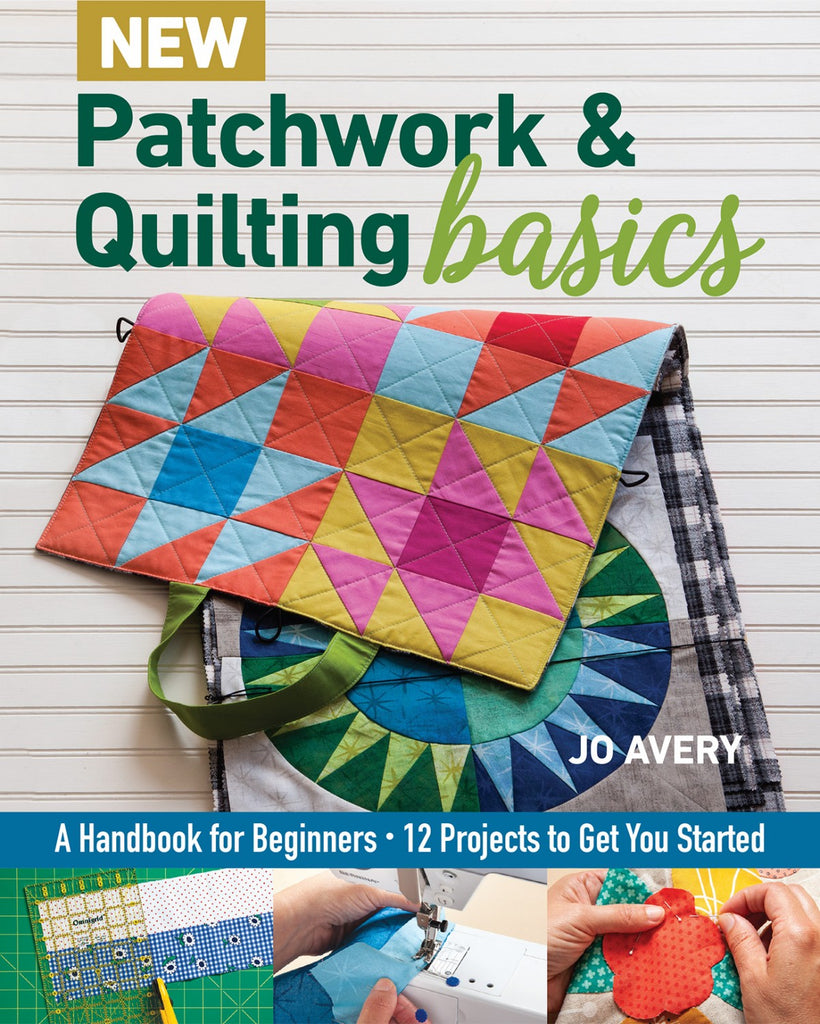 New Patchwork & Quilting Basics