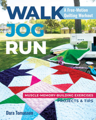 Walk, Jog, Run A Free-Motion Quilting Workout