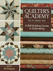 Quilter's Academy Vol 4 - Senior Year