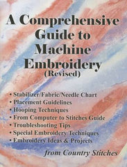 A Comprehensive Guide to Machine Embroidery Revised