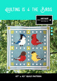Quilting is 4 the Birds! Quilt Pattern